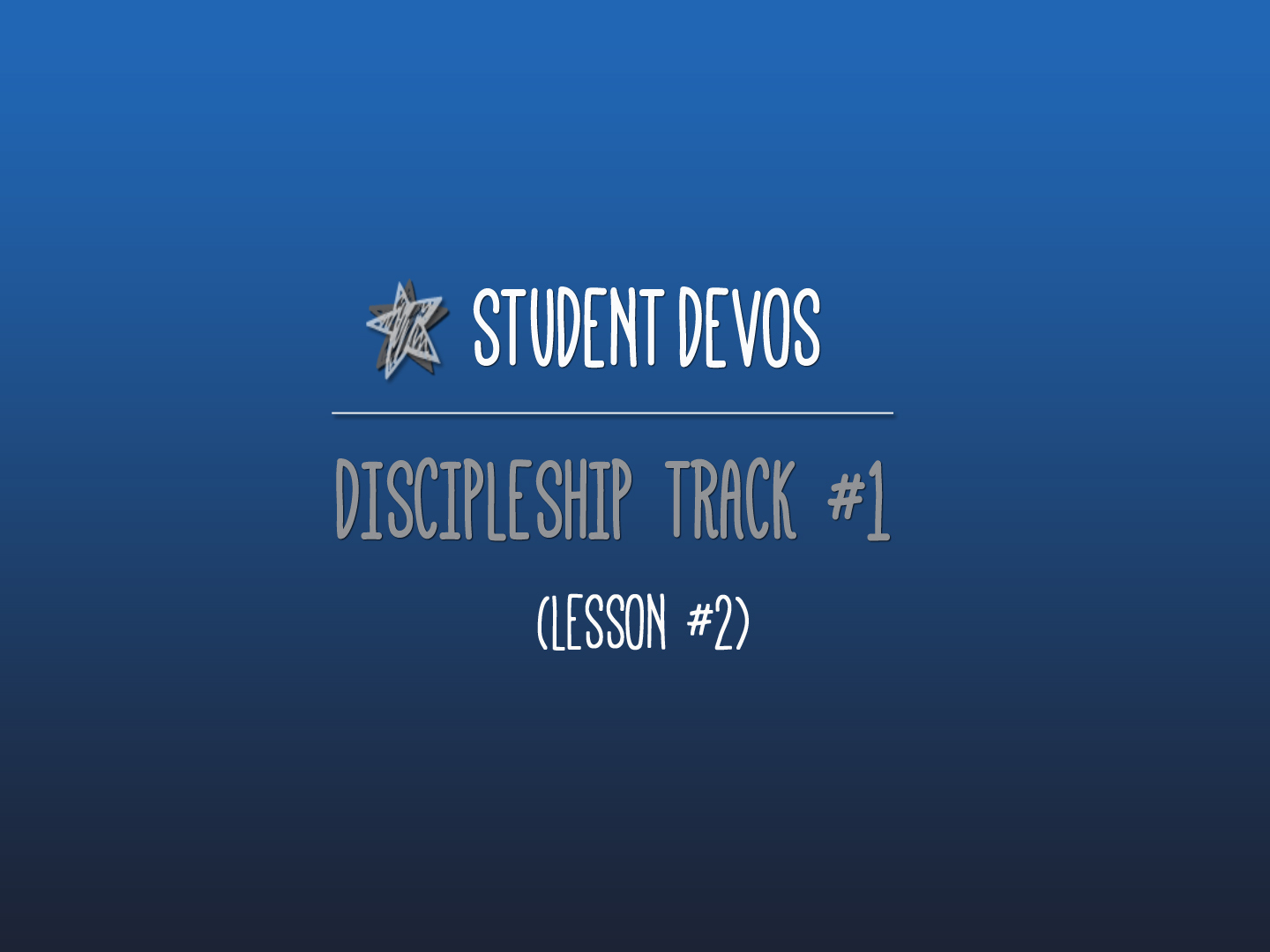 Youth Discipleship Lesson 2