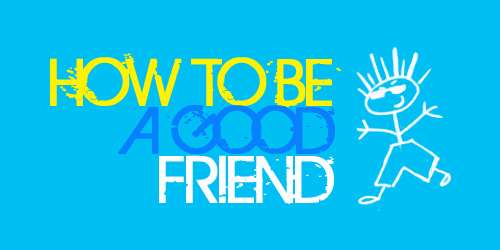 Teen Devotion - How to Be A Good Friend