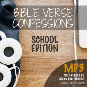 BIble verse confessions mp3 school edition