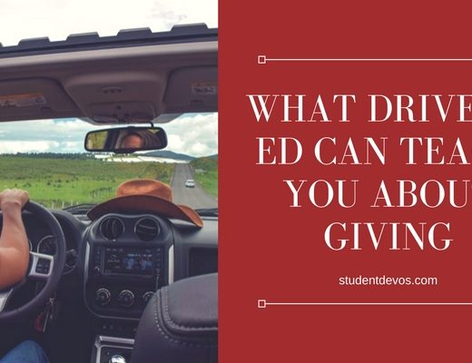 Teen Devotion Youth Devotion What Driver's Ed Can Teach You About Giving Teen Devotion