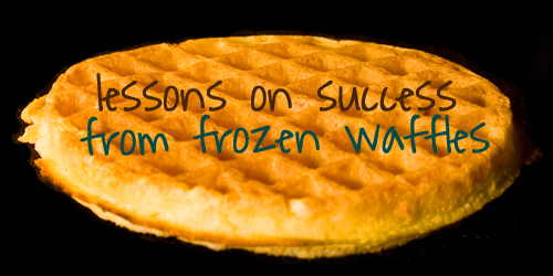 Success for Teens on Frozen Waffles