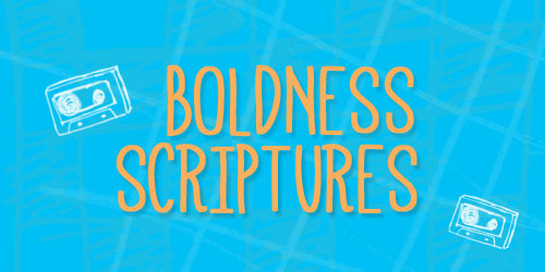 Teen Devotion on Boldness