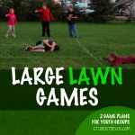 Youth Group Games large lawn games