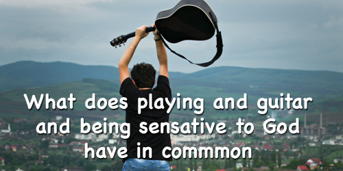 devotion for teenager on what does guitar and God have in common