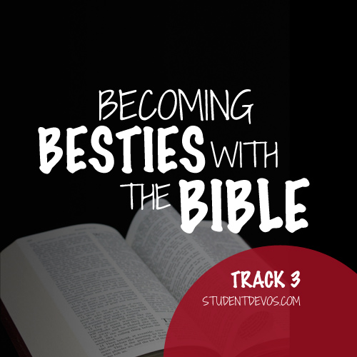 Daily Devotion on Becoming Besties with the Bible
