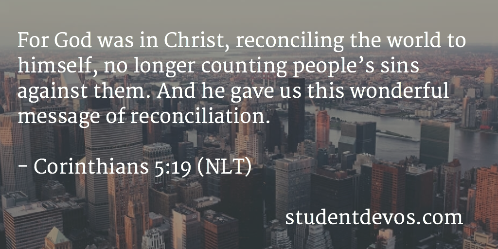 Daily Bible verse and devotion on God reconciling the world