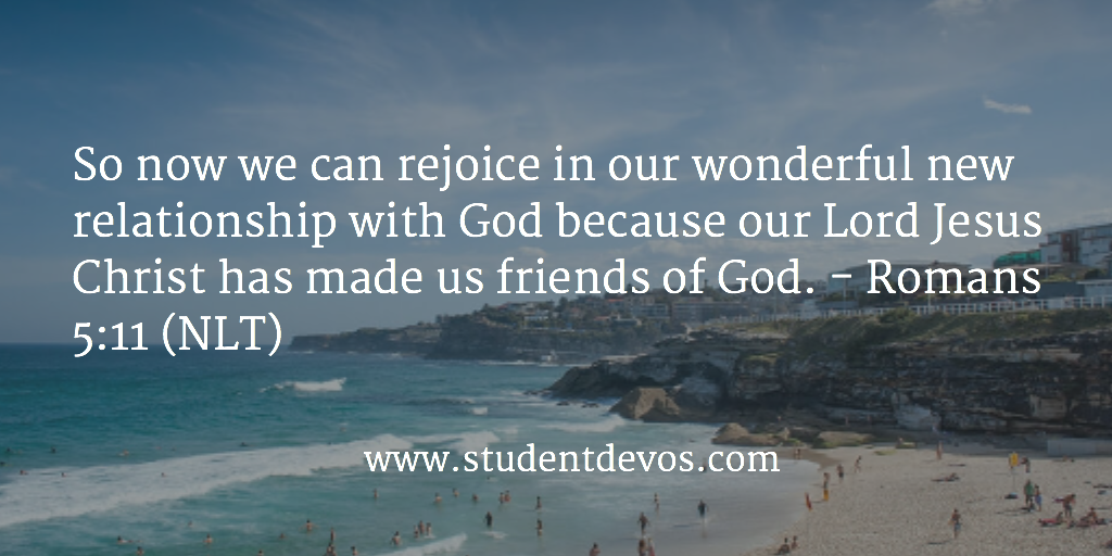 daily bible verse and devotion romans 5 11 student devos youth