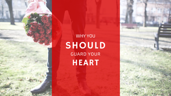 Devotion on Why You Should Guard Your Heart