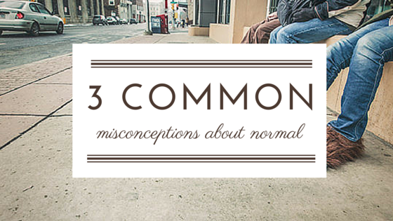 Common Misconceptions About Normal - teen, youth Devotion