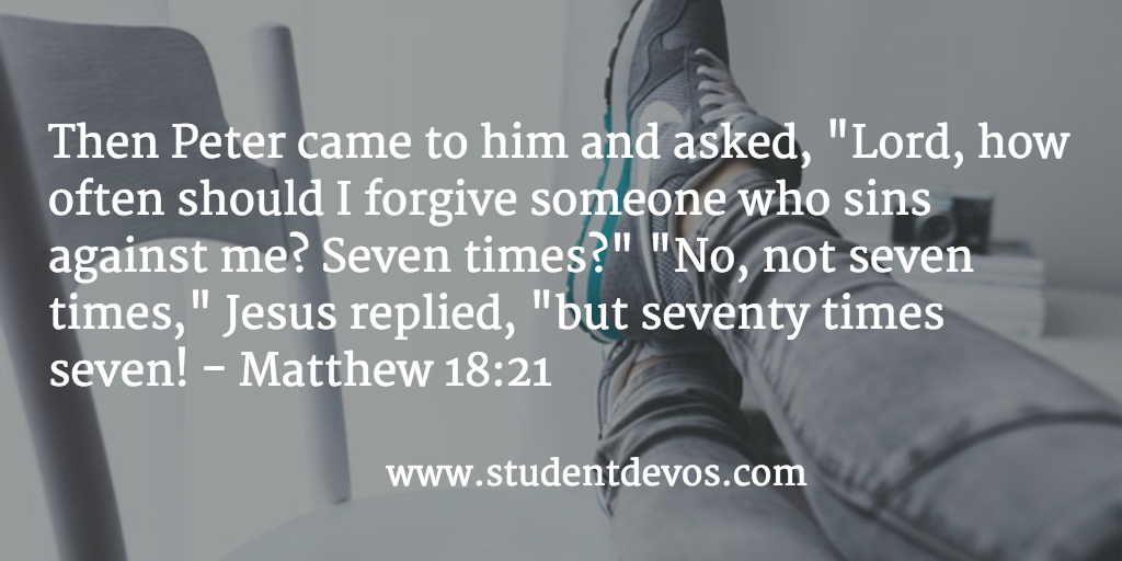 Daily Devotion and Daily BIble Verse for Teens on Forgiveness