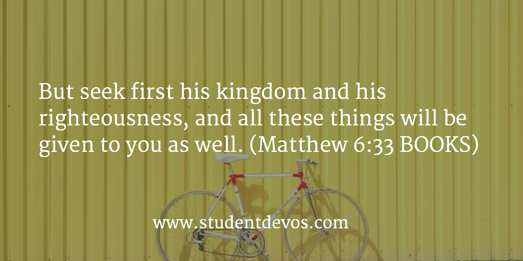 Daily Devotion and Bible Verse - August 3 Seeking God First