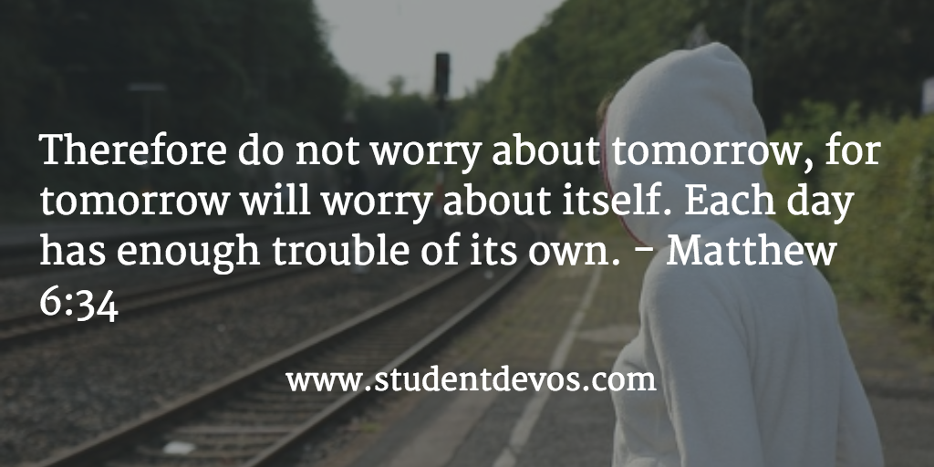Teen Devotion and Daily Bible Verse on Worry