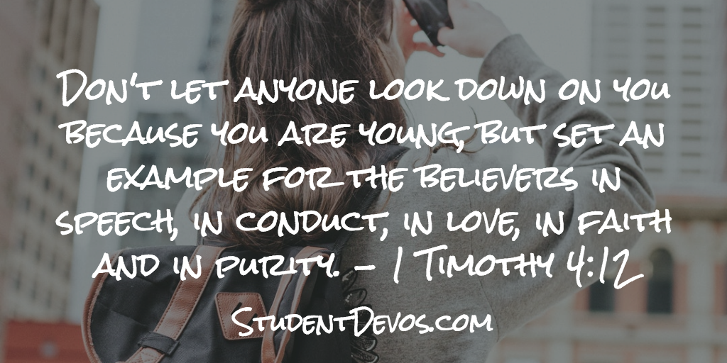 Teen and Youth Daily Bible Verse and Devotion - 1 Timothy 4:12
