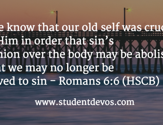 Daily Bible Verse and Devotion for Teens - No Longer Slaves to Sin