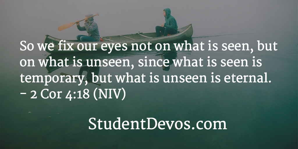 Daily Bible Verse on fixing our eyes on the unseen