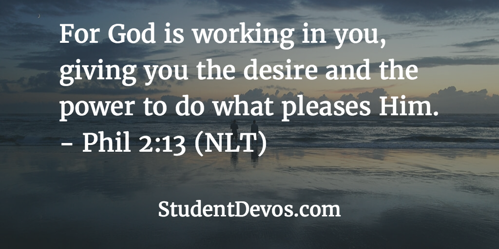 Daily devotional and Bible Verse Phil 2:13