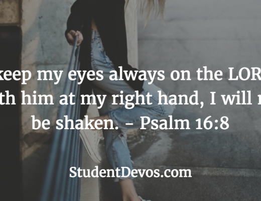 Daily Bible Verse and Devotion for teens on keeping your eyes on God