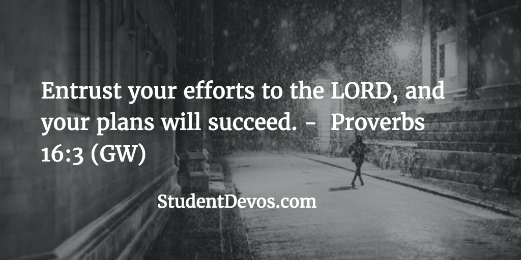 Superbe Entrust Your Efforts To The LORD, And Your Plans Will Succeed. U2013 Proverbs  16:3 (GW)
