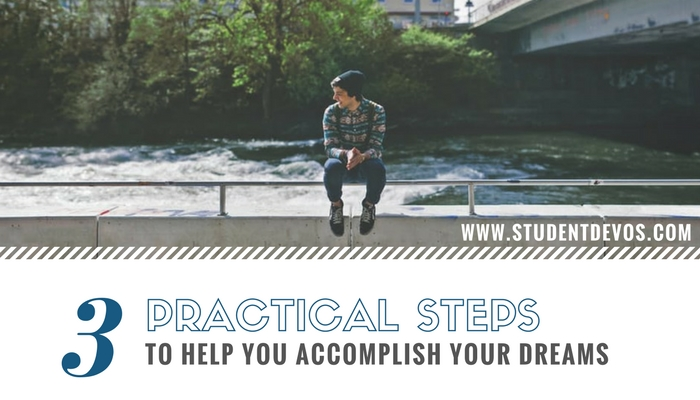 Youth and Teen Devotion - 3 Practical Steps to Reach Your Dreams
