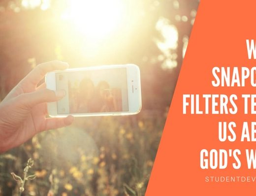 Snapchat Filters - Youth Devotion, Youth Group Lesson on God's Word