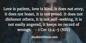 Teen Devotion on Loving Others - 1 Corinthians 13:4-5