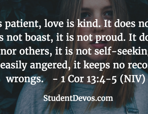 Teen Devotion on Loving Others - 1 Corinthians 13:4-5