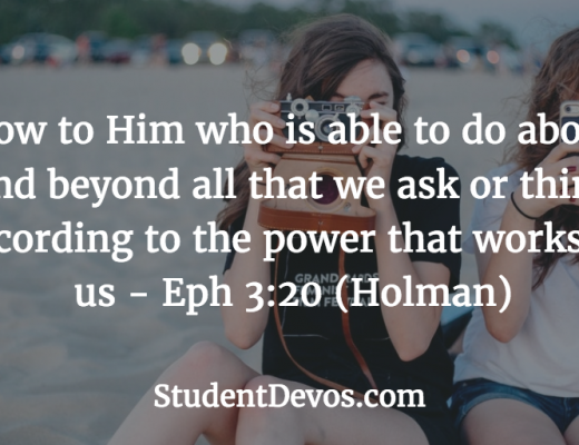 Daily Bible Verse and Devotion on Ephesians 3:20 for teens and youth