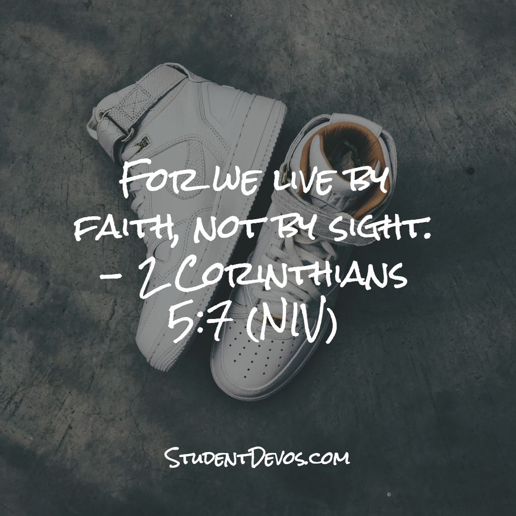 Daily Devotion and Bible Verse - 2 Cor 5:7 | Student Devos - Youth