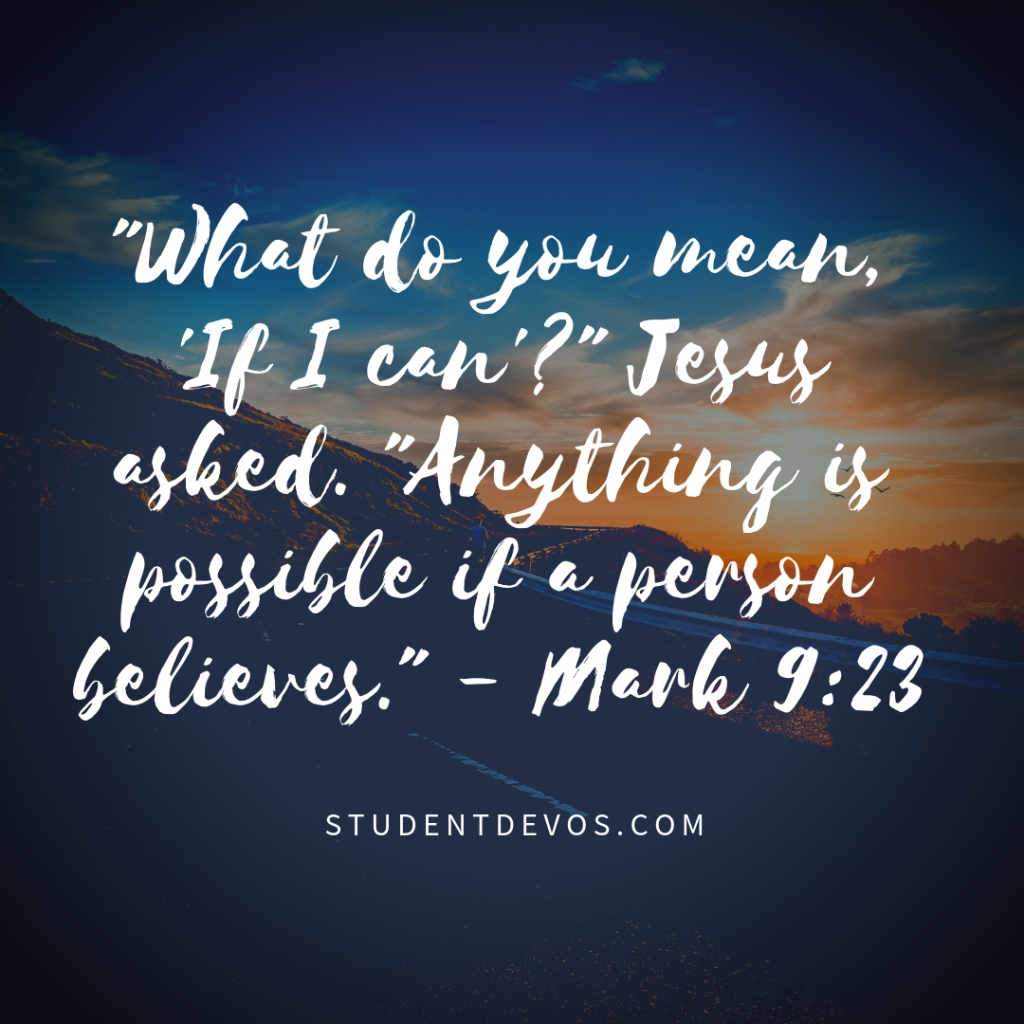 Daily Bible Verse and Devotion mark 9:23