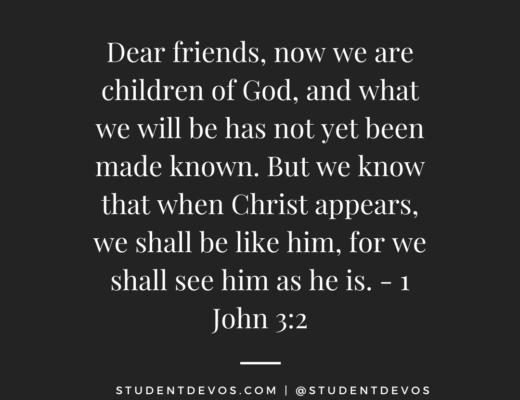 1 John 3:2 teen devotion