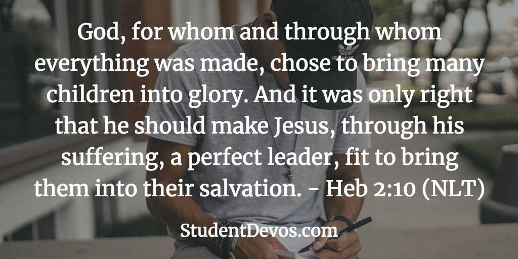 daily bible verse daily devotion hebrews 2-10 for teenagers and youth