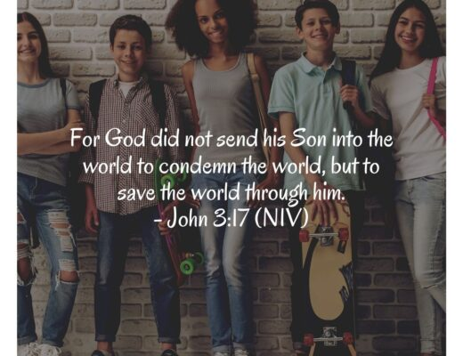 Teen Devotion and BIble Verse on John 3:17