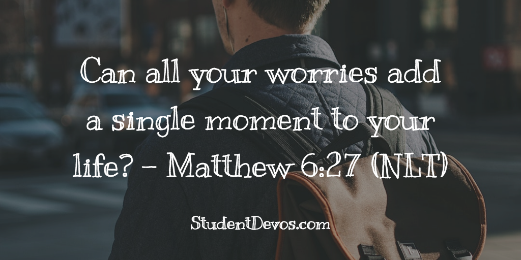 Teen Devotion on Worry