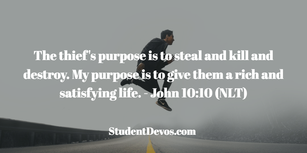 Teen Devotion BIble Verse - John 10:10
