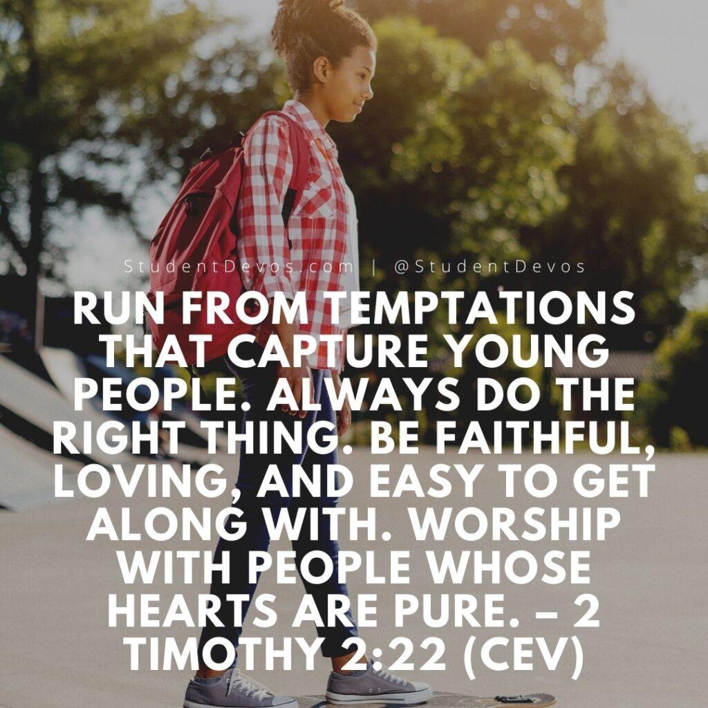Teen Devotion - 2 Timothy 2:22