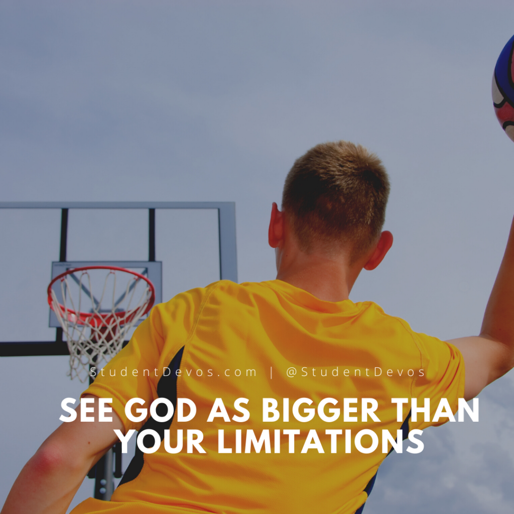 See God As Bigger Than Your Limitations
