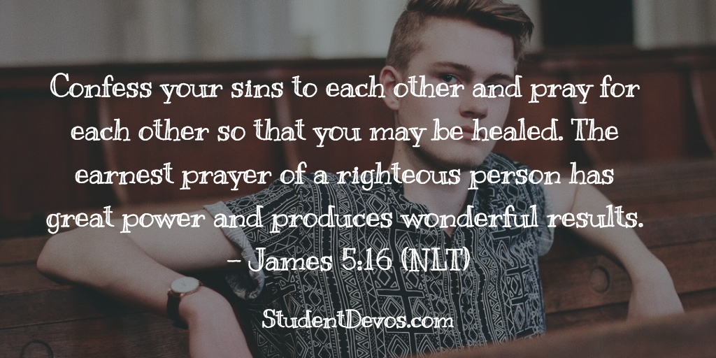 Daily Bible Verse and Devotion - James 5:16 | Student Devos