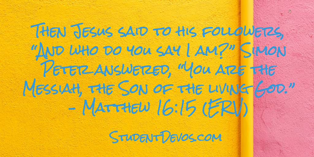 Teen Daily Devotion and Bible Verse Who Is Jesus
