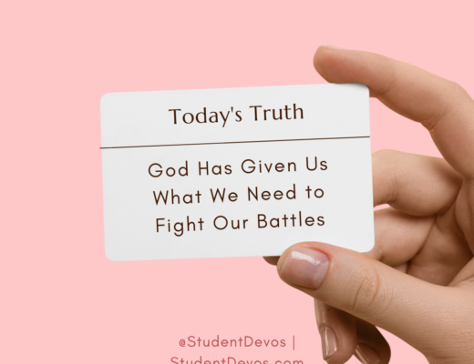God Has Given Us What We Need to Fight Our Battles