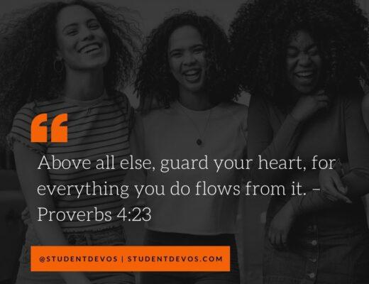 Teen Devotion Proverbs 4:23