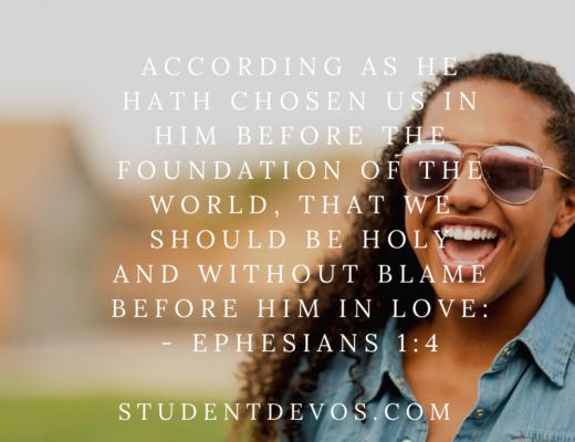 Ephesians 1:4 teen devotion
