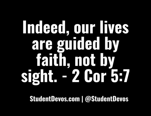 Teen Devotion 2Cor 5:7