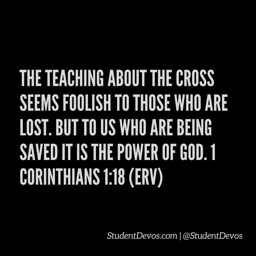 Teen Devotion and Bible Verse on 1 cor 1:18