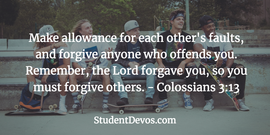 Daily Bible Verse and Devotion - Colossians 3:13