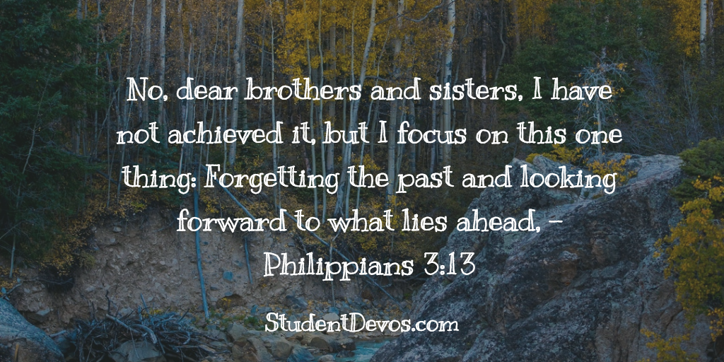 Daily Bible Verse and Devotion Forgetting The Past