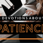 Teen Devotions about patience