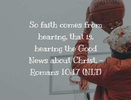 Teen Devotion and Bible Verse - Romans 10:17 on Faith
