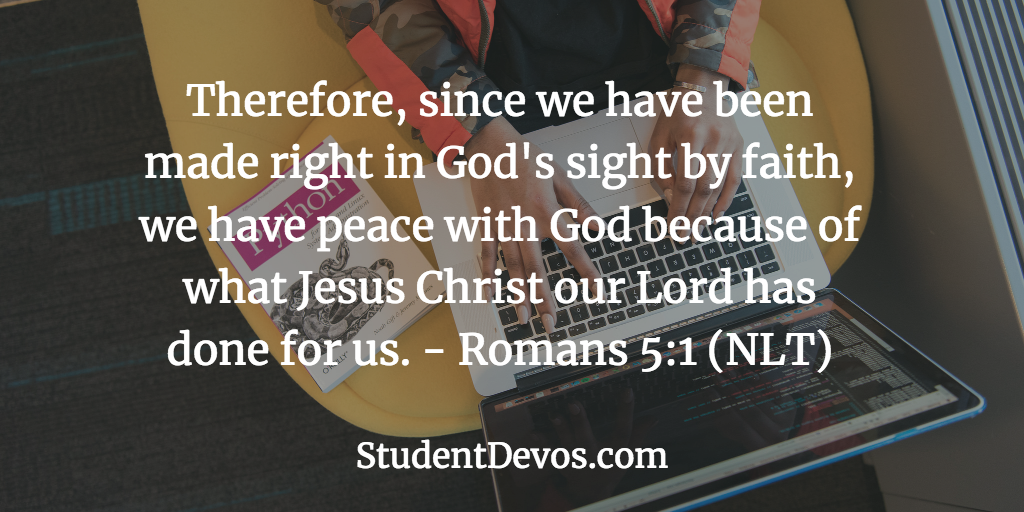 Teen Devotion and Bible Verse - Romans 5:1