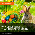 Icon for Why Jesus is Better than the Easter Bunny