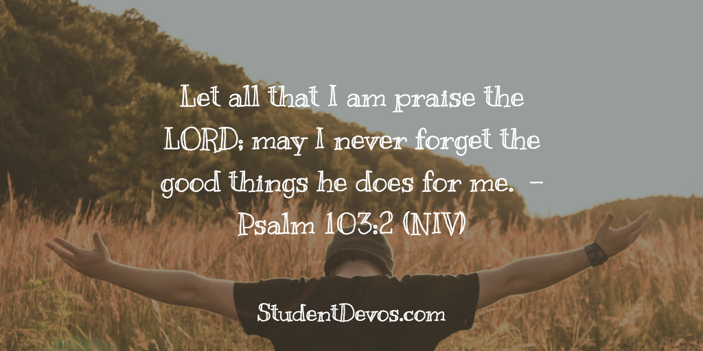 Teen Devotion and Bible Verse on Not forgetting God